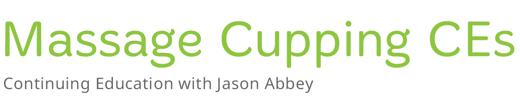 Massage Cupping w/Jason Abbey 16 Hours